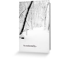 I am enchanted by Greeting Card