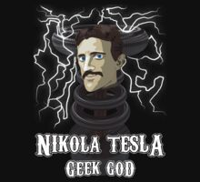 Nikola Tesla: Geek God by Rob Goforth