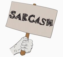 Sarcasm Sign Kids Tee