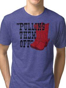 Pulling Them Off Tri-blend T-Shirt