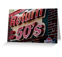 Back to the 50s Greeting Card