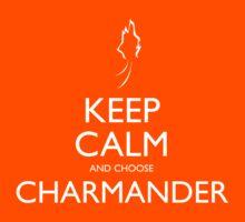 Keep Calm and choose Charmander by Joeken