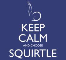 Keep Calm and choose Squirtle by Joeken