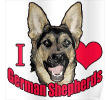 I Hart German Shepherds Poster