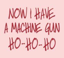 Now I have a machine Gun Die Hard One Piece - Long Sleeve