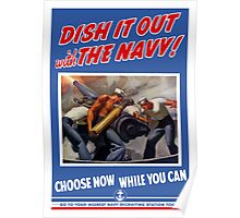 Dish It Out With The Navy -- WW2 Poster