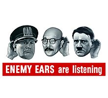 Enemy Ears Are Listening -- WWII Photographic Print