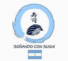 Dreaming of Sushi - Argentina 2 Unisex T-Shirt