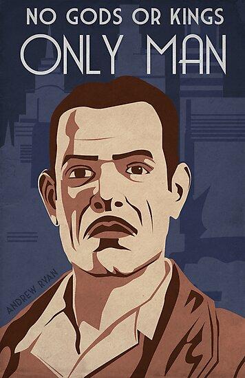Bioshock - Andrew Ryan Propaganda by Kodi  Sershon