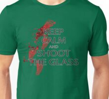 keep calm and shoot the class Unisex T-Shirt
