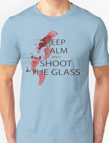 keep calm and shoot the class T-Shirt