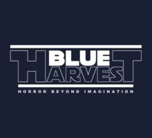 Blue Harvest by BadReplicant