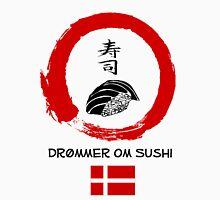 Dreaming of Sushi - Denmark 2 Unisex T-Shirt