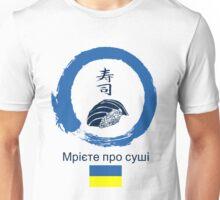 Dreaming of Sushi - Ukraine 2 Unisex T-Shirt