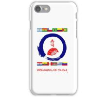Dreaming of Sushi - South America 2 iPhone Case/Skin