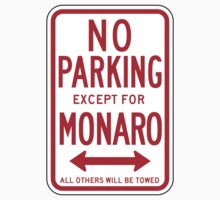 No Parking Except For Monaro Sign by SignShop