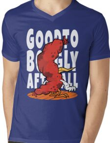 Good To Be Ugly After All T-Shirt