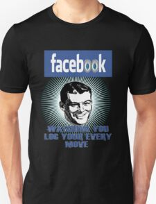 FaceBook Spying on you T-Shirt