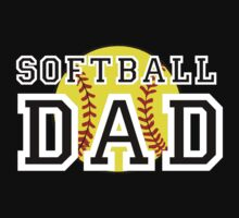 Softball Dad by shakeoutfitters