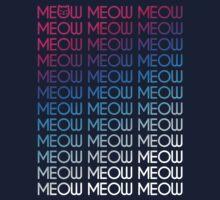 MEOW MEOW MEOW MEOW MEOW MEOW MEOW.... by Cheesybee