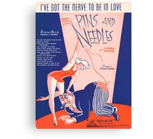 I'VE GOT THE NERVE TO BE IN LOVE (vintage illustration) Canvas Print
