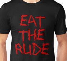 Hannibal: Eat the Rude Unisex T-Shirt