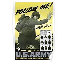 Follow Me Join The Us Army  Poster