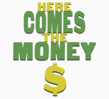 Here Comes The Money by Tom Kramer
