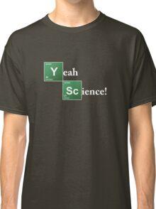 Breaking Bad Yeah Science! Classic T-Shirt