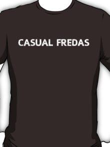 Casual Fredas T-Shirt