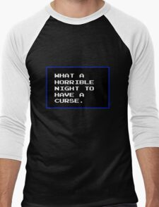 What a horrible night to have a curse Men's Baseball ¾ T-Shirt