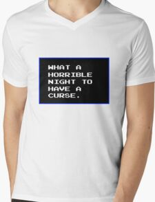 What a horrible night to have a curse Mens V-Neck T-Shirt