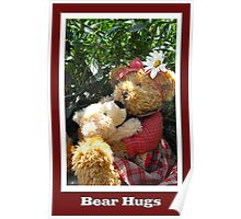"""Teddy Bear"" Hugs Poster"
