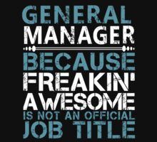 General Manager by Copyright by  LANGTURUNGXANH