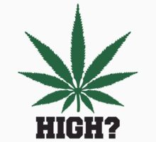 High Weed by Style-O-Mat