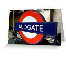Aldgate, London Underground Greeting Card