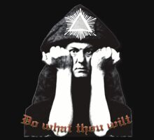 Aleister Crowley - Do what thou wilt by djhypnotixx
