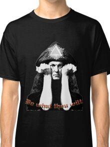 Aleister Crowley - Do what thou wilt Classic T-Shirt