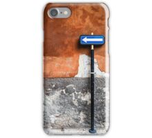 traffic sign - to the left! iPhone Case/Skin
