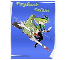 Payback Salem,  Attack of the Green Witch Poster