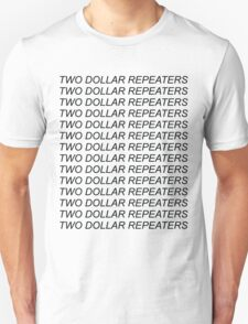 Two Dollar Repeaters - Black Text Unisex T-Shirt
