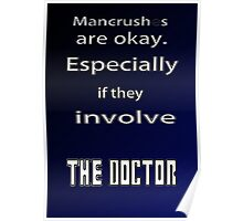 Have a Mancrush on the Doctor? Poster