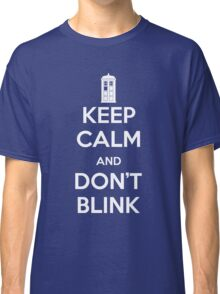 Dr Who - Keep Calm Don't Blink Classic T-Shirt