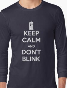 Dr Who - Keep Calm Don't Blink Long Sleeve T-Shirt