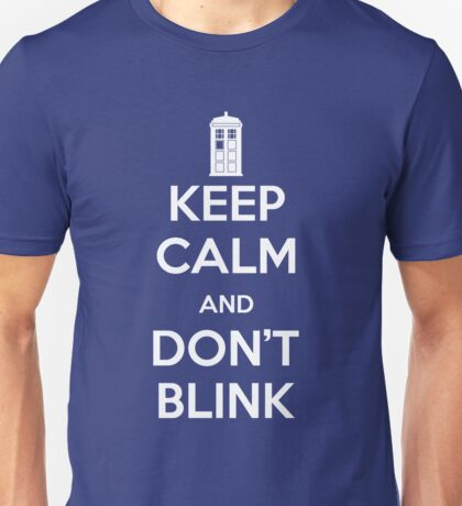 Dr Who - Keep Calm Don't Blink Unisex T-Shirt