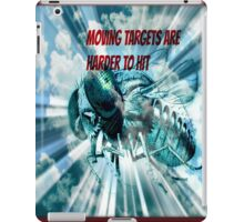 moving targets are harder to hit iPad Case/Skin