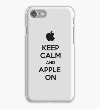 Keep Calm and Apple On - iPhone Case iPhone Case/Skin