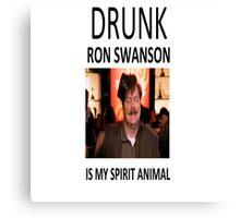 Drunk Ron Swanson is my Spirit Animal Canvas Print