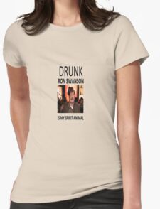 Drunk Ron Swanson is my Spirit Animal Womens Fitted T-Shirt