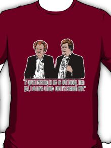 """Step Brothers - """"If You're Referring to Me..."""" T-Shirt"""